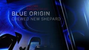 New Shepard Crewed Mission Encore