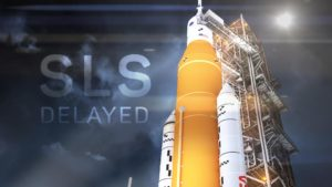 NASA Space Launch System DELAYED